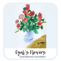 Eyal's Flowers-The Eyal Sherman Foundation